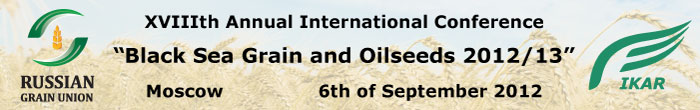 XVIIIth Annual International Conference Black Sea Grain and Oilseeds 2012/13